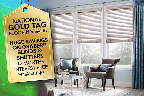 Get huge savings on Graber window fashions during our National Gold Tag Sale at Ultimate Flooring & Paint