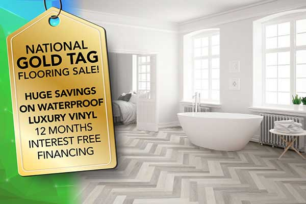 Get huge savings on luxury vinyl waterproof floors during our National Gold Tag Sale at Ultimate Flooring & Paint