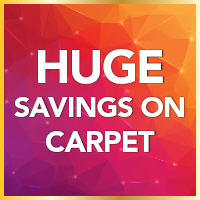 Huge savings on carpet. 12 months interest free financing