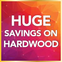 Huge savings on hardwood